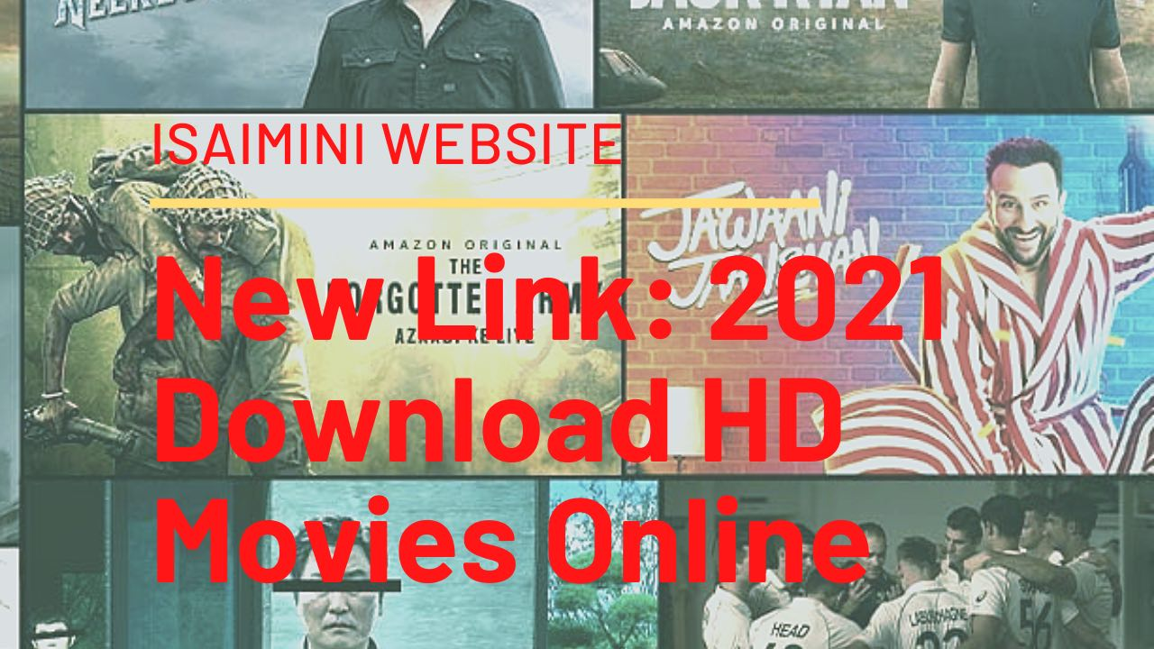 ABOUTIsaimini Website New Link: 2021 Download HD Movies Online