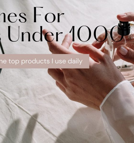 [Top 9] Perfumes For Ladies Under 1000 In 2021 Buying Guide