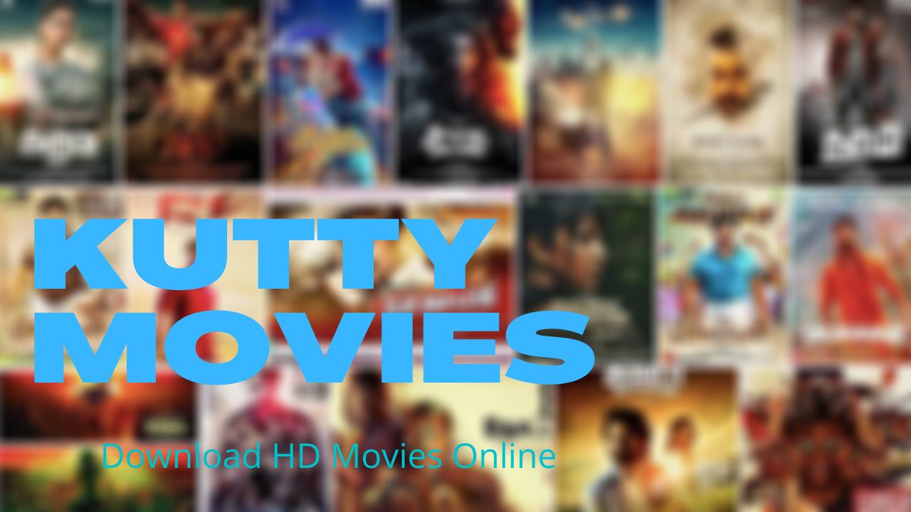 KuttyMovies- download hd movies featured image